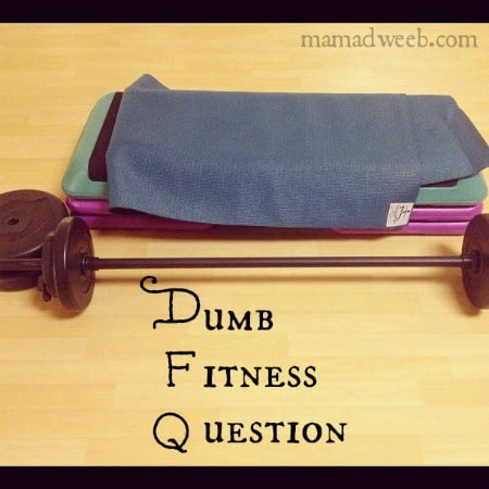 Dumb Fitness Question: Will fitness classes alone reach my goal?