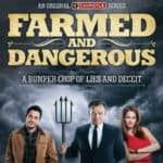 Should Farmers be offended by Farmed & Dangerous?