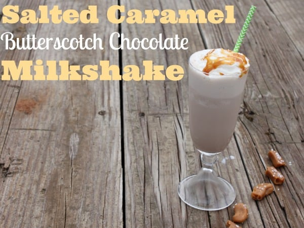 Salted Caramel Butterscotch Chocolate Milkshake Recipe.jpg