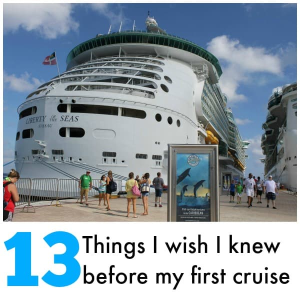 13 Things I wish I knew before my first cruise