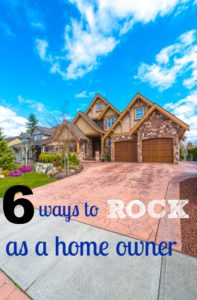 6 ways to rock as a home owner
