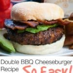 5 Ingredient Double BBQ Cheeseburger