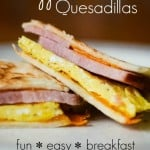 Breakfast Egg & Ham Quesadilla Recipe