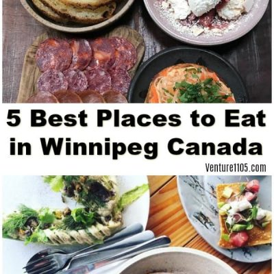 5 Best Places to Eat in Winnipeg Canada