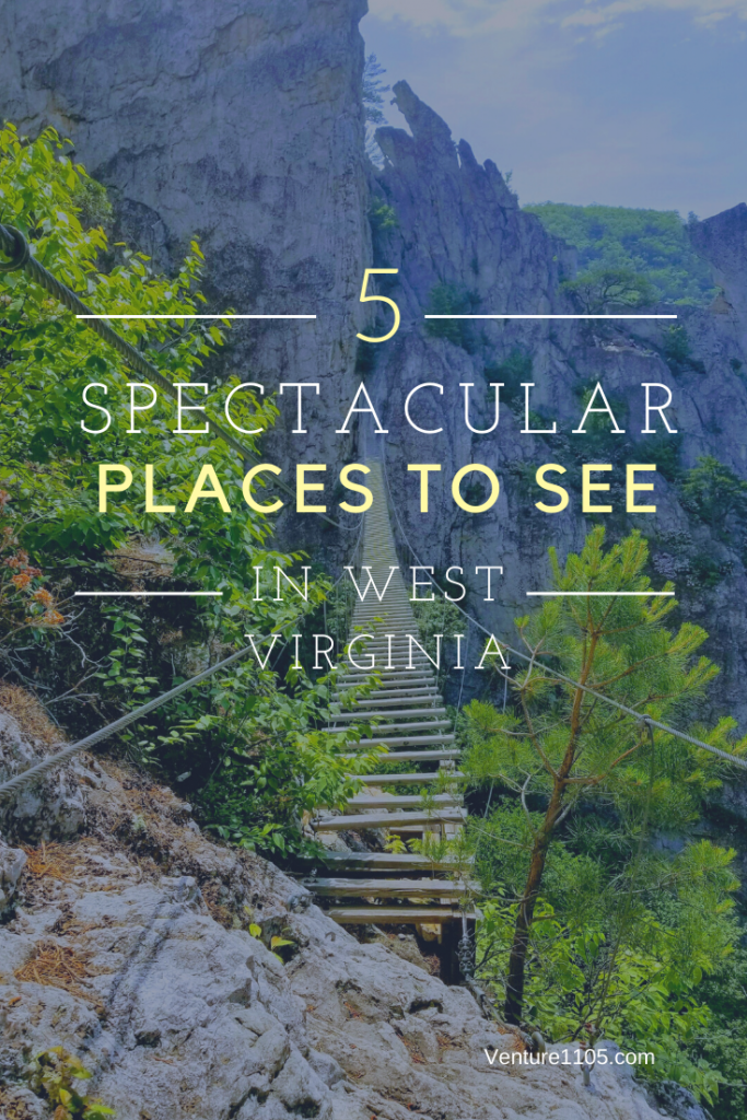5 Spectacular places to see in West Virginia